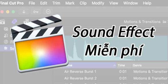 Bộ Sound Effect miễn phí dành riêng cho Final Cut Pro X 1